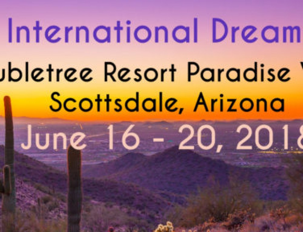 IASD 2018 International Dream Conference – June 16-20. Mark your calendars!